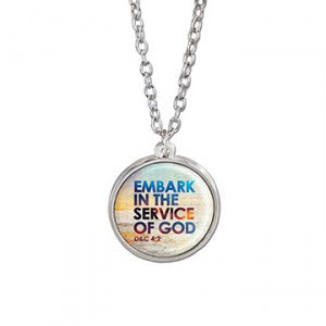 Embark in the Service of God Necklace