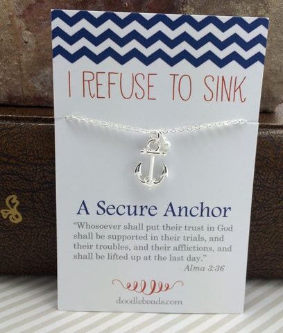 Anchor Necklace I Refuse to Sink