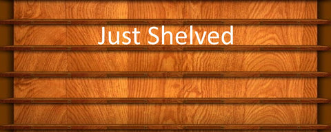 Just Shelved