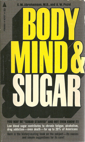 Body, Mind & Sugar