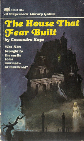 The House That Fear Built