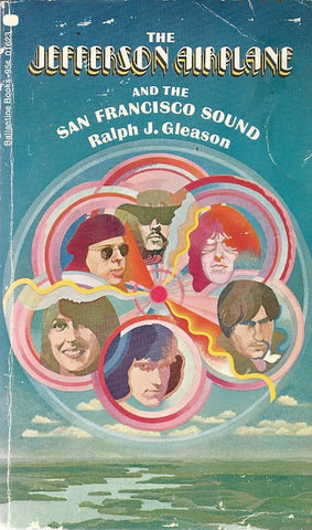 The Jefferson Airplane and the San Francisco Sound