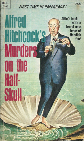 Alfred Hitchcock's Murders on the Half-Shell