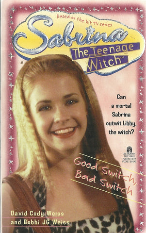 Sabrina The Teenage Witch  Good Switch Bad Switch