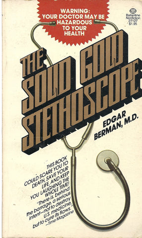 The Solid Gold Stethoscope