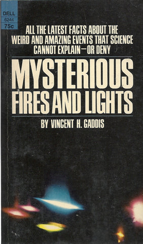Mysterious Fires and Lights