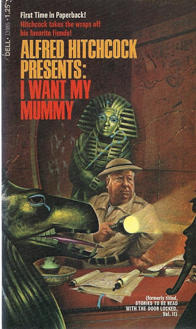 Alfred Hitchcock Presents I Want My Mummy