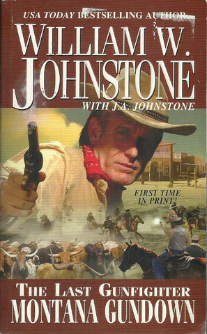 The Last Gunfighter Montana Gundown