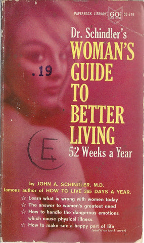 Dr. Schindler's Woman's Guide to Better Living