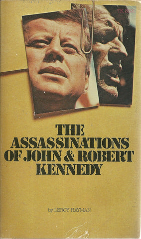 The Assassinations of John & Robert Kennedy