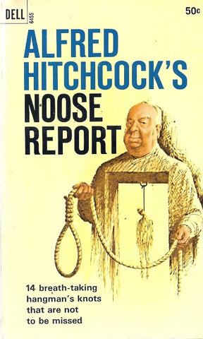 Alfred Hitchcock's Noose Report