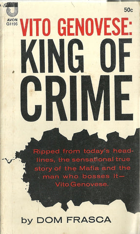 Vito Genovese: King of Crime