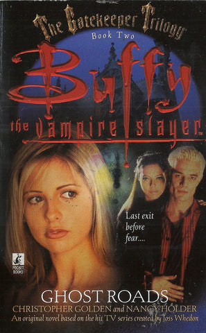 Buffy the Vampite Slayer Ghost Roads