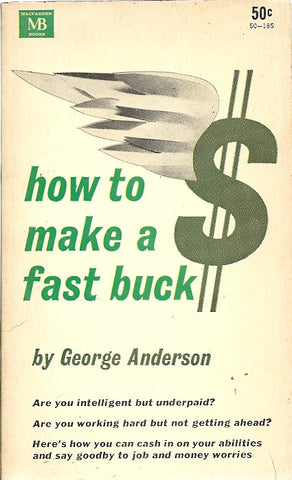 How to Make a Fast Buck