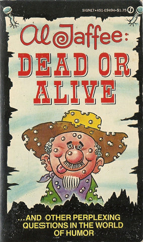 Al Jaffee: Dead or Alive