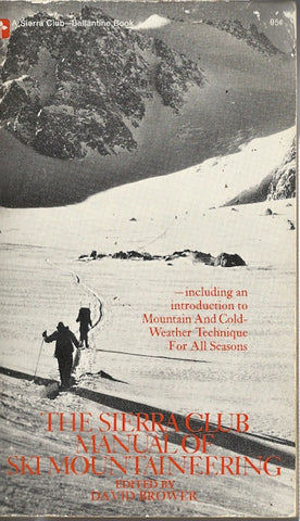 The Sierra Club Manual of Ski Mountianeering