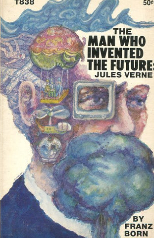 The Man Who Invented the Future: Jules Verne