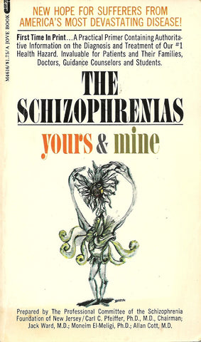 The Schizophrenias Yours and Mine