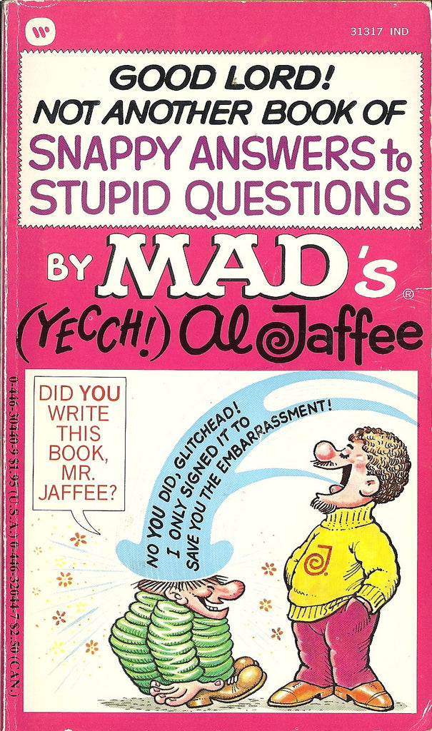 Good Lord! Not Another Book of Snappy Anwsers to Stupid Questions
