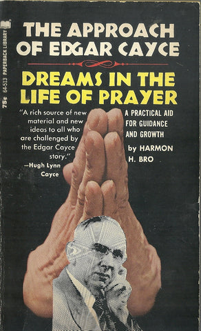 The Approach of Edgar Cayce/Dreams in the Life of Prayer