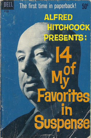 Alfred Hitchcock Presents 14 of My Favorites in Suspense
