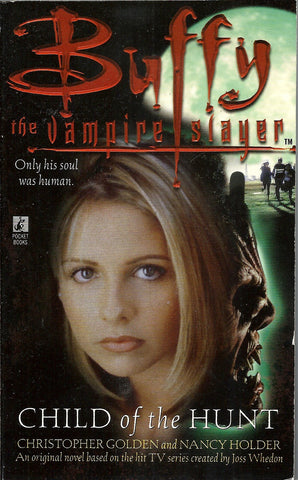 Buffy the Vampire Slayer Child of the Hunt