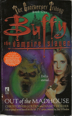 Buffy the Vampire Slayer Out of the Madhouse