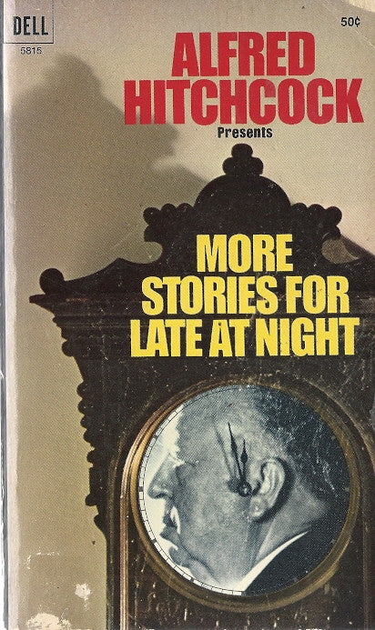 Alfred Hitchcock Presents More Stories For Late At Night