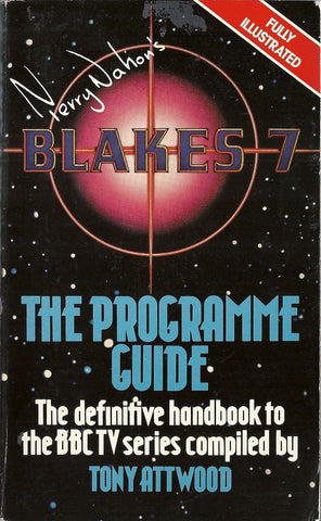 Blake's 7 The Programme Guide