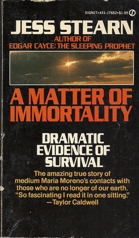 A Matter of Immortality