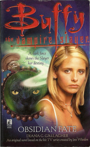Buffy the Vampire Slayer Obsidian Fate
