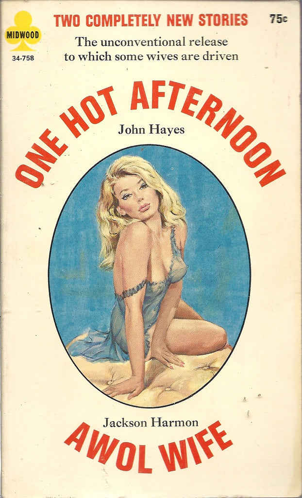 One Hot Afternoon/AWOL Wife