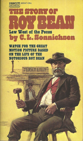The Story of Roy Bean