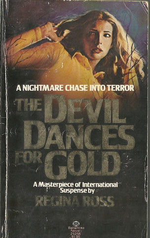 The Devil Dances For Gold