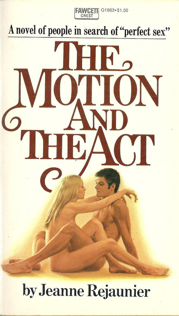 The Motion and the Act
