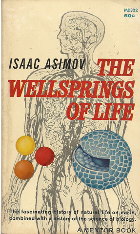 The Wellsprings of Life