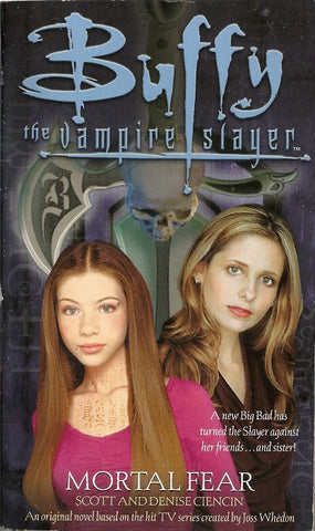 Buffy the Vampire Slayer Mortal Fear