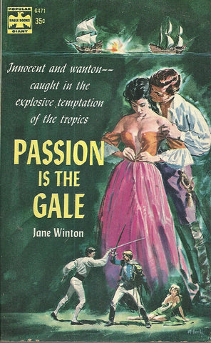 Passion is the Gale