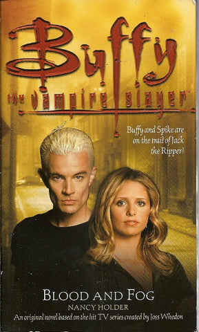 Buffy the Vampire Slayer Blood and Fog