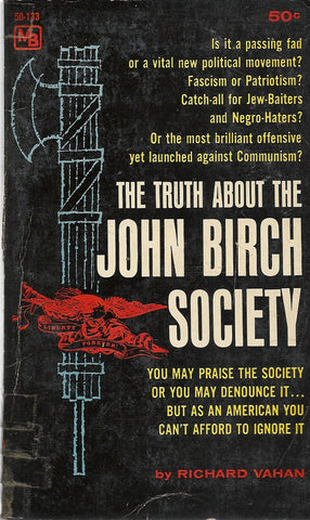 The Truth About the John Birch Society