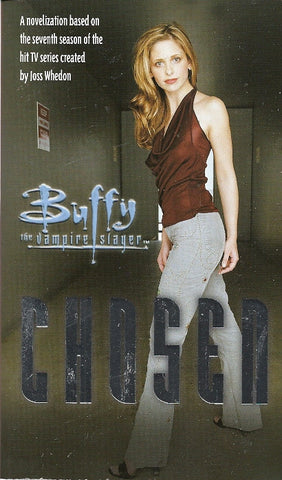 Buffy the Vampire Slayer Choosen