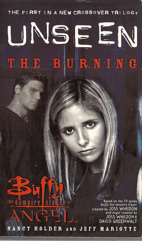 Buffy the Vampire Slayer Unseen  The Burning