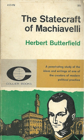 The Statecraft of Machiavelli