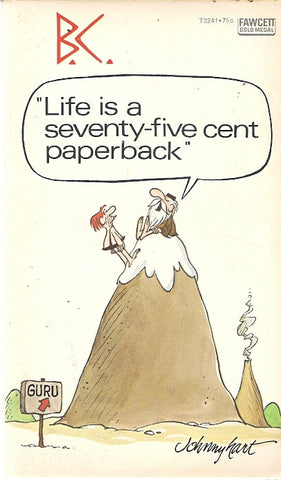 B.C. Life is a Seventy-five Cent Paperback