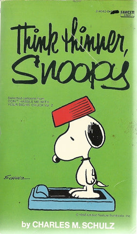Think Thinner, Snoppy