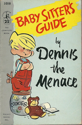 Baby Sitter's Guide by Dennis the Menace
