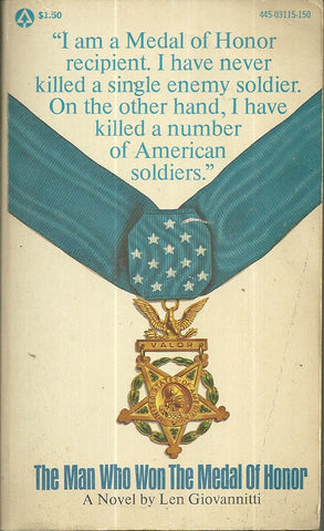 The Man Who Won The Medal of Honor
