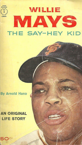 Willie Mays The Say-Hey Kid