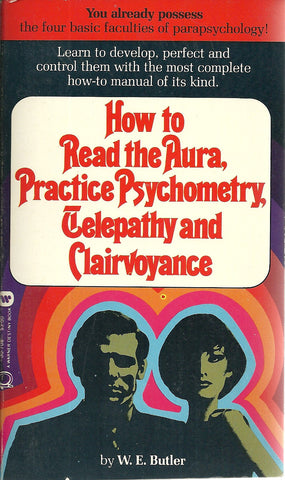 How to Read the Aura, Practice Psychometry. Telepathy and Clairvoyance