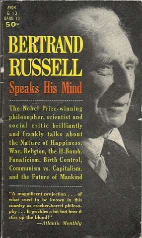 Bertrand Russell Speaks His Mind